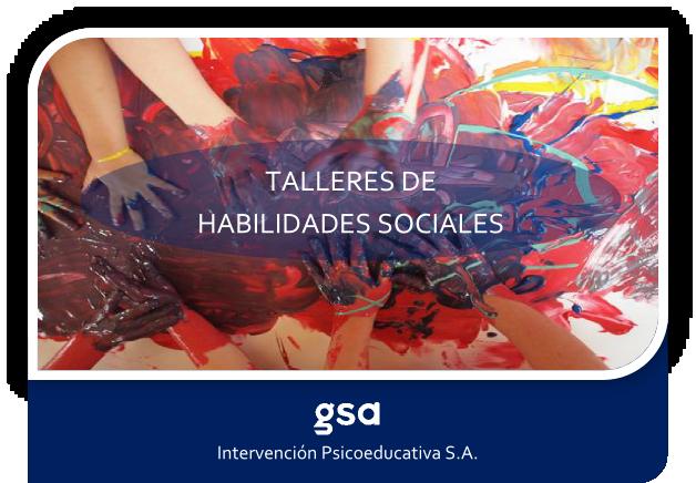 Talleres de Habilidades Sociales